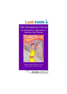Picture of The Screaming Uterus: An Alternative Approach to Healing Your Uterus